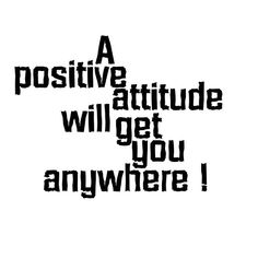 Positive Attitude Quotes Ways to Stay Positive in Business