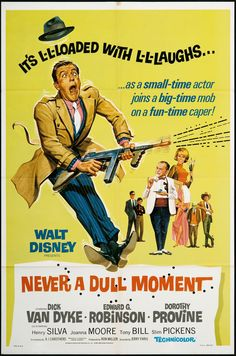 Never a Dull Moment is a 1968 film from Walt Disney Productions. It stars Dick Van Dyke and Edward G. Robinson and was directed by Jerry Paris. The script by AJ Carothers was based on a novel by John Godey. Disney Live Action Films, Disney Movie Posters, Old Movie Posters, Original Movie Posters, Disney Films, Film Posters, Action Movies, Walt Disney, Disney Love