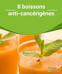 8 boissons #anti-cancérigènes   Le #cancer est une grave #maladie à laquelle nous sommes tous exposés à cause des multiples facteurs qui la #génèrent.