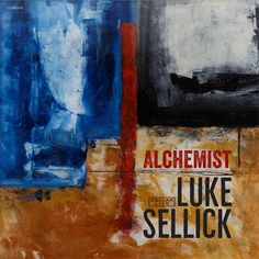 Luke Sellick Alchemist CD Release Show Wed. Mar. 8th 10:30pm @ SMALLS 183 W. 10th St New York NY 10014 7th Ave & W. 10th St.(646) 476-4346www.smallslive.com Luke Sellick: double bass Benny Benack III: trumpet Jordan Pettay: saxophone Andrew Renfroe: guitar Christopher Ziemba: piano Billy Drummond: drumsThe elusive universal elixir has resulted from the groups impeccable swing on this album. -Ron Carter Luke Sellick Alchemist (Cellar Live: CL092916) Street Date: March 10th 2017…