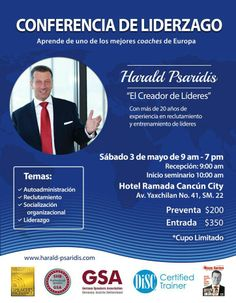 3.5.2014 - Cancun , Mexico Erster Auftritt in Südamerika! Harald Psaridis und Frontline Leadership goes worldwide! Am Pm, Receptions, Europe