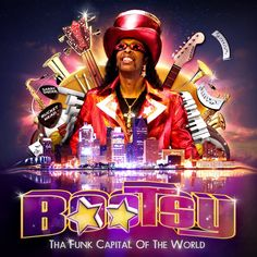 Bootsy's birthday is close at hand! Time for musical rejoicing!  If there was ever an example of a success in the funk music relm it would have to be Bootsy Collins. He was there during the infancy of the genre with James Brown and than onto George Clinton. He e...