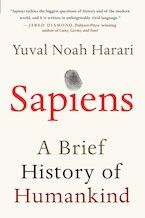 Looking for a nonfiction book to read next? Try Sapiens by Yuval Noah Harari.