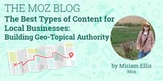 The Best Types of Content for Local Businesses: Building Geo-Topical Authority  http://mz.cm/2pfnc29 by @Miriam_Ellis_pic.twitter.com/UD35WacQOU Florida SEO  Brevard SEO  SEO Biz Marketing