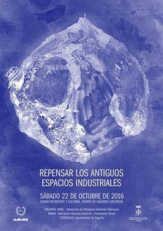 """Patrimonio Industrial Arquitectónico: Jornada """"Repensar Los Antiguos Espacios…"""