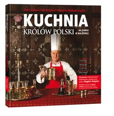 """The Cuisine of the Kings of Poland in Malbork Castle"" by Polish chef and restaurant owner Bogdan Galazka."