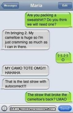 Gonna go pack up my cameltoe!