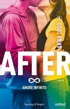 Download Amore infinito After 5 [PDF,EPUB,MOBI] #wattpad #storie-damore