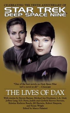 This was a great collection of short stories, each one featuring a different host of the Dax symbiont. Star Trek Books, Star Trek Characters, Fantasy Characters, Cool Books, Sci Fi Books, Star Trek Gifts, Star Trek Show, Star Wars, Deep Space 9
