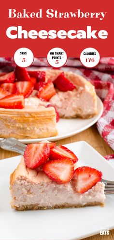 Yummy Baked Strawberry Cheesecake - a simple cheesecake recipe topped with deliciously sweet fresh strawberries. Gluten free, vegetarian, Slimming World and Weight Watchers friendly