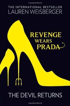 Revenge Wears Prada: The Devil Returns, http://www.amazon.co.uk/dp/000731101X/ref=cm_sw_r_pi_awdl_KaJrub0TNNZ9W