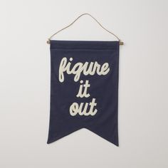 Vintage inspirational wall banner. Perfectly embodies a mantra we live by: Figure It Out.