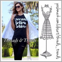 "Dream..Believe..Achieve Tee Inspire yourself in this Dream, Believe, Achieve T shirt. Color black made of cotton. Size S, M, L.                                                                         Measurements Small about Bust 39"" Length 24"" Shoulders 16.8"" Medium about  Bust 40""  Length 24.6"" Shoulder 17.2"" Large about  Bust 42"" Length 25"" Shoulders 17.6"" Threads & Trends Tops Tees - Short Sleeve"