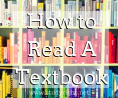 4 Steps to Reading a Textbook Quickly and Effectively  #studytips