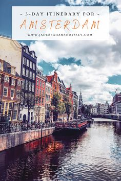 3 Days In Amsterdam, Amsterdam Guide, Amsterdam Itinerary, Amsterdam Travel, Europe Travel Guide, Travel Guides, Europe Europe, Amazing Destinations, Travel Destinations