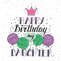 85 Happy Birthday Wishes for Daughters Best Messages & Quotes Happy Birthday Daughter Happy Birthday Daughter Wishes, Happy Birthday Best Friend, Funny Happy Birthday Wishes, Happy Birthday Daughter Quotes, Happy Birthday Quotes For Daughter, Brother Birthday, Birthday Prayer, Birthday Poems, Birthday Images