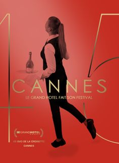 Le Grand Hôtel fait son festival - Cannes 2017