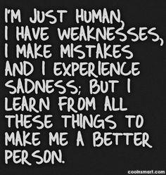 I'm just human