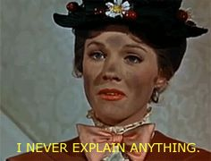 I love Mary Poppins and this quote is my favourite.
