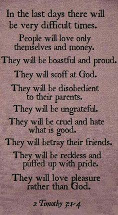 2 Timothy 3:1 - 4.