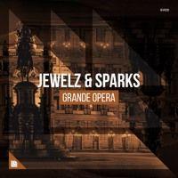 Jewelz & Sparks - Grande Opera by Revealed Recordings on SoundCloud