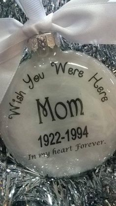 Sympathy Gift Loss of Mother Memorial Ornament In Memory of Mom in Heaven Personalized Bereavement G - Weihnachtsdeko Selbstgemacht Memorial Ornaments, Memorial Gifts, Diy Christmas Ornaments, Christmas Balls, Homemade Christmas, Diy Christmas Gifts, Holiday Crafts, Memorial Ideas, Clear Ornaments