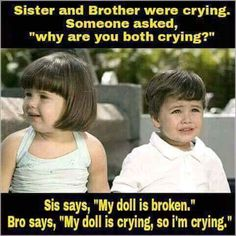 You laugh, I laugh with you is part of Sibling quotes - share on your sibling timeline 👍 Brother Sister Love Quotes, Brother And Sister Relationship, Sister Quotes Funny, Brother And Sister Love, Funny Relationship Quotes, Cute Funny Quotes, Life Quotes, Daughter Poems, Relationship Goals