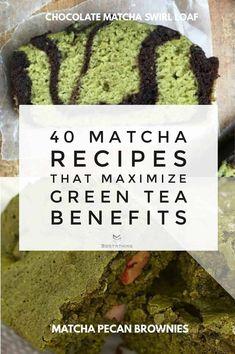 40 Powerful Matcha Recipes that Maximize Green Tea Benefits - Sortathing Food Green Tea Diet, Green Tea Smoothie, Green Tea Latte, Matcha Green Tea, Green Tea Dessert, Matcha Tea Powder, Green Tea Recipes, Green Tea For Weight Loss, Green Tea Benefits