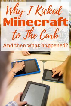 I finally made the decision to kick Minecraft to the curb! It was a tough decision but I stuck to my guns! And then what happened?
