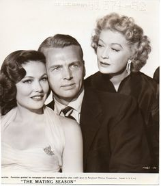 """Gene Tierney and Miriam Hopkins with John Lund in """"The Mating Season"""""""