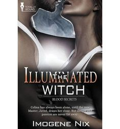 [ Blood Secrets: The Illuminated Witch by Nix, Imogene ( Author ) Paperback ] Always Alone, Witch, Blood, The Secret, Novels, Author, Passion, Amazon, Movie Posters