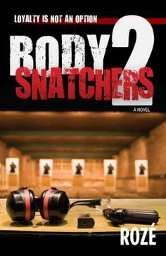 Body Snatchers 2 by Roze