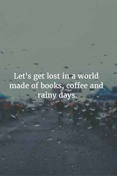 A few of my favorite things...books, coffee, and rain.