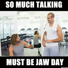 No Jaw Day Here