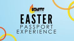 Easter Passport Experience: Saturday, March 19, @ 3:30p; Travel along a self-guided journey through the final days of Jesus' life as you collect passport stamps, make Easter creations, and reflect on the sacrifice Christ made for us on the cross.