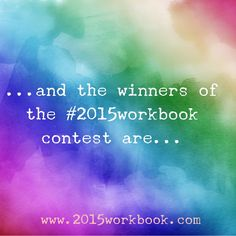 I will be revealing the winners today!!! Are you excited like I am?!?!?! #contest #2015workbook #planner #goals