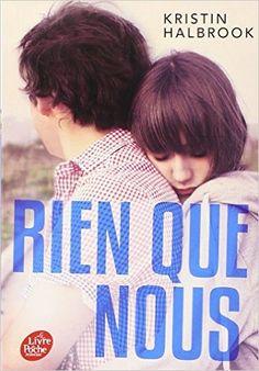Amazon.fr - Rien que nous - Kristin Halbrook, Julie Sibony - Livres