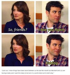 Find images and videos about how i met your mother and robin&ted himym on We Heart It - the app to get lost in what you love. Ted Himym, Mother Meme, Mother Quotes, Barney Quotes, Series Movies, Tv Series, I Meet You, Told You So, Josh Radnor