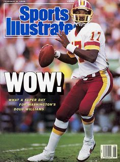 Washington Redskins, the 1987 NFL Super Bowl XXII Champions. Doug Williams becomes the 1st African American QB to win a Super Bowl. Sports Illustrated.