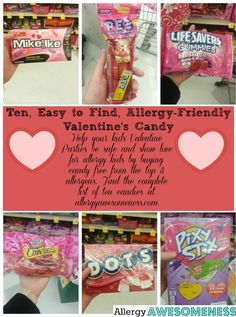 Ten, Easy to Find, Allergy-Friendly Valentine's Candy Ideas.  Whether you have food allergies or not, help your kid's Valentine Day Parties be safe and inclusive! For the complete list, go to allergyawesomeness.com