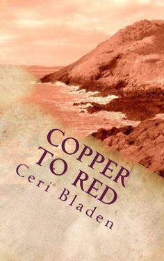 Copper to Red (The Dillwyns Stories) by Ceri Bladen, http://www.amazon.com/dp/B00BR2PHDU/ref=cm_sw_r_pi_dp_fsiJrb05F3XC8