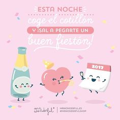 ¡A despedir el año con un buen fiestón! Tonight is New Year's Eve. Party attendance is mandatory! Today I am going to see out the old year with all the trimmings! #mrwonderfulshop #quotes #happynewyear #newyear #2017 #party