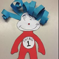 """Seuss """"Things"""" for kindergarten. have the kids number them from 1 to however many kiddos in the class. Dr. Seuss, Dr Seuss Week, Preschool Themes, Preschool Crafts, Daycare Crafts, Preschool Books, Daycare Ideas, School Ideas, Dr Seuss Crafts"""