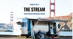 Check out all the #AirstreamBrands news on The Stream: