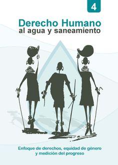 Derecho humano al agua y saneamiento: enfoque de derechos, equidad de género y medición del progreso. Puedes descargar esta publicación en http://www.ongawa.org/blog/libro-derecho-al-agua-y-saneamiento-derechos-humanos-genero-y-medicion/
