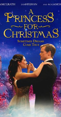 A Princess for Christmas  - At the invitation of an estranged relative, a young woman travels with her niece and nephew to a castle in Europe for Christmas where she unwittingly falls for a dashing Prince. Starring Katie McGrath, Sam Heughan and Roger Moore