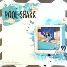 Shark Week - Pool Shark Scrapbook Page by Samantha Mann   Shark Bites Stamp set by Newton's Nook Designs