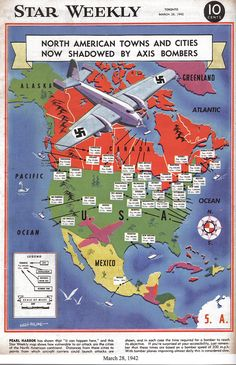 """This Star Weekly image is dated March 28, 1942. The small print is difficult to read, but each city is marked with the population and distance from the coast by air. For example, Saskatoon with a population of 45,000 is 600 miles from the coast, or three hours. Toronto with a population of 660,000 is only two hours away. The caption warns: """"Just remember, these times are based on a bomber speed of 200 miles per hour. With bomber planes improving almost daily, this is considered slow."""""""