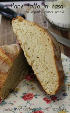 Pane fatto in casa con impasto sempre pronto - Pane senza impasto