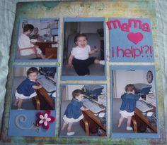 Mama I help?!?! page 1 - Scrapbook.com